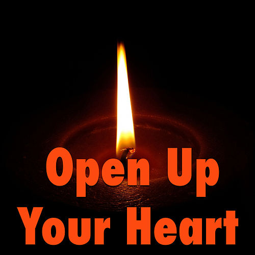 Open Up Your Heart de Various Artists