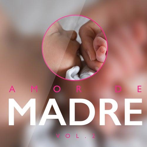 Amor de Madre, Vol. 2 de Various Artists