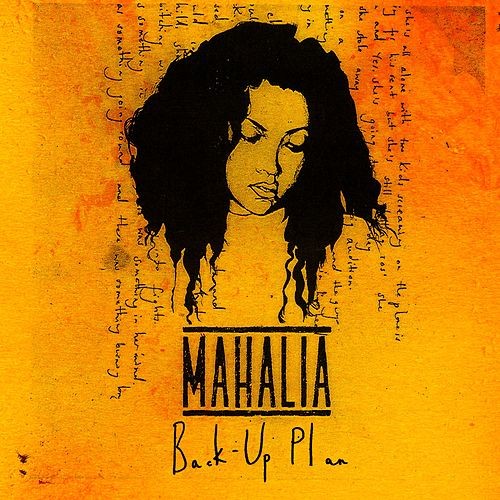 Back Up Plan by Mahalia
