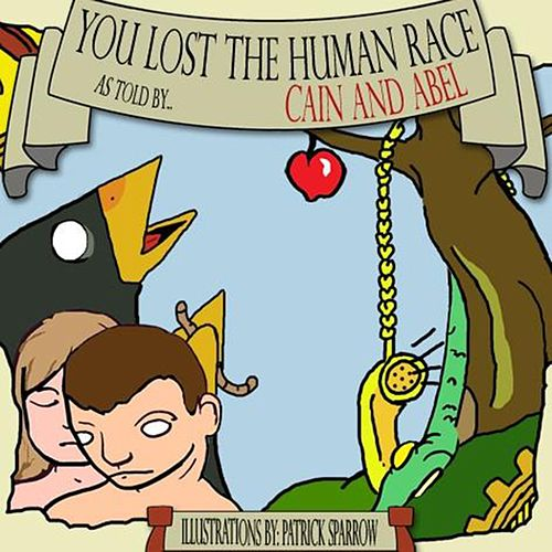 You Lost the Human Race by Cain (1)