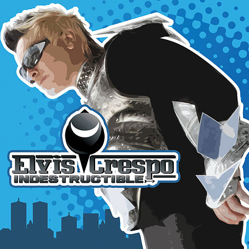 Indestructible de Elvis Crespo