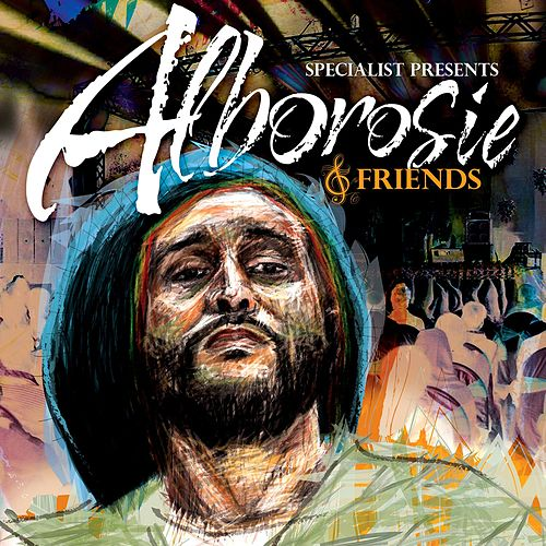 Specilaist Presents Alborosie & Friends by Alborosie