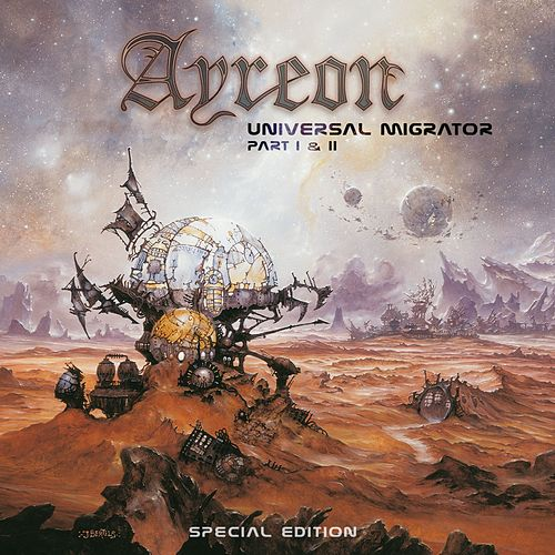 Universal Migrator Pt.1 & 2 by Ayreon