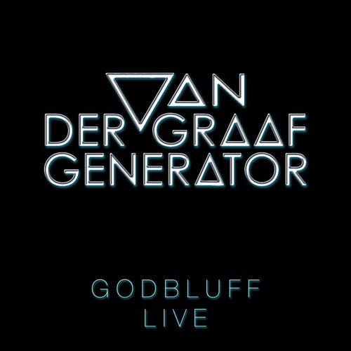 Godbluff - Live de Van Der Graaf Generator