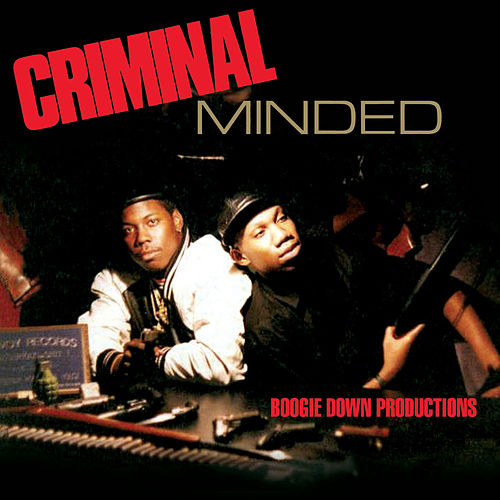 Criminal Minded (Deluxe) by Boogie Down Productions