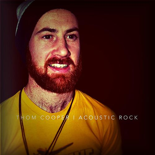 Acoustic Rock by Thom Cooper
