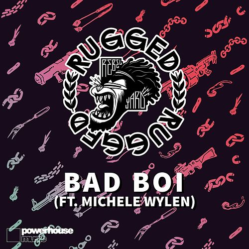 Bad Boi (Radio Edit) de Rugged