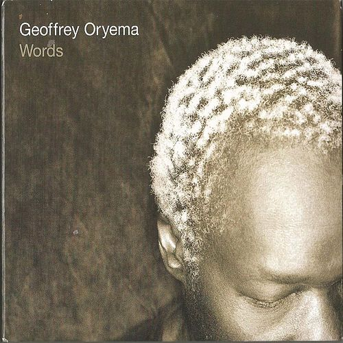 Words by Geoffrey Oryema