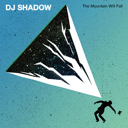 The Mountain Will Fall von DJ Shadow