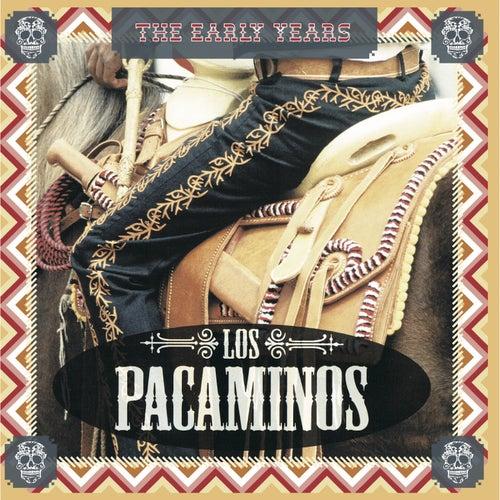 The Early Years von Los Pacaminos