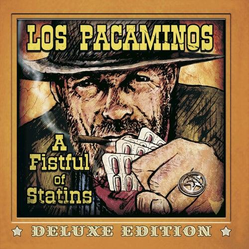 A Fistful of Statins (Deluxe Edition) von Los Pacaminos