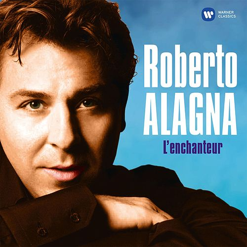 L'enchanteur by Roberto Alagna