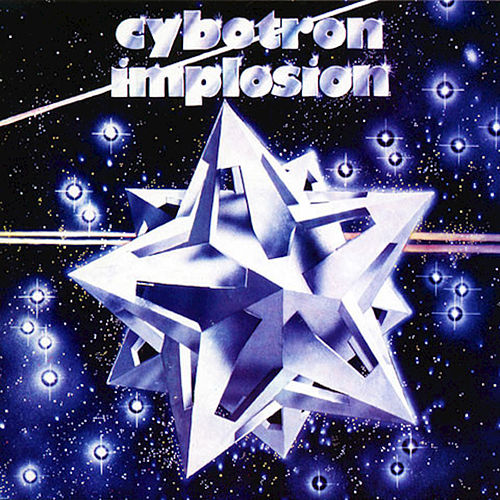 Implosion (Remastered) de Cybotron