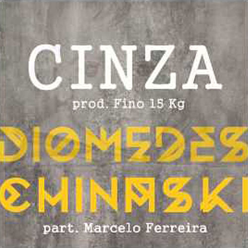 Cinza de Diomedes Chinaski