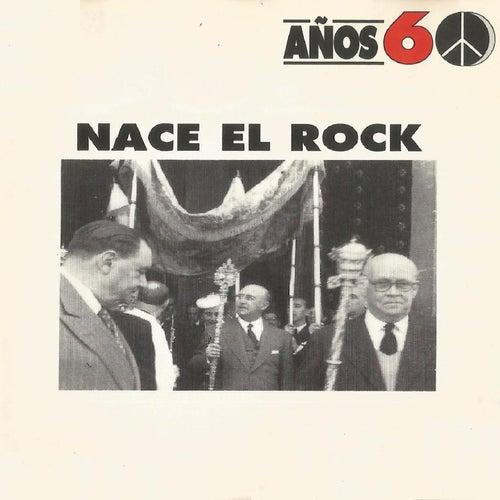 Años 60: Nace el Rock by Various Artists