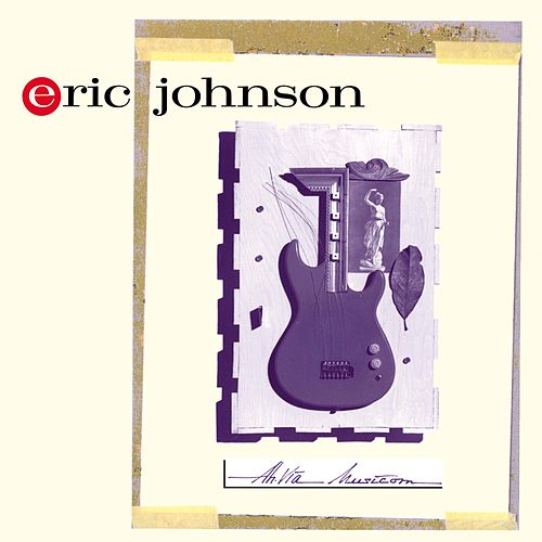 Ah Via Musicom de Eric Johnson