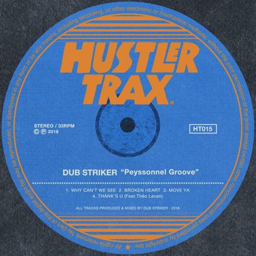 Peyssonnel Groove - Single by Dub Striker