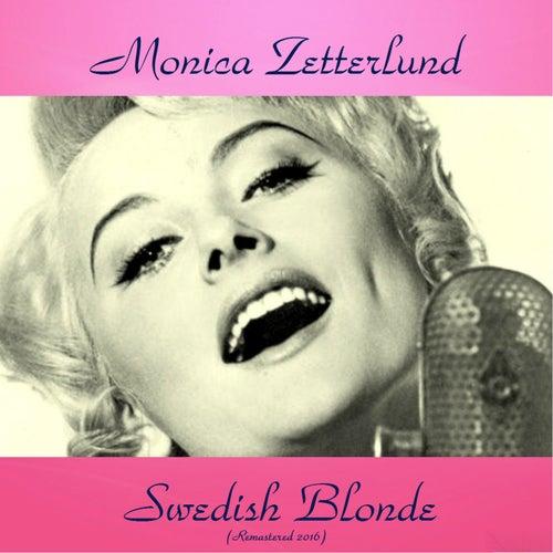 Swedish Blonde (All Tracks Remastered) by Monica Zetterlund