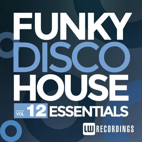 Funky Disco House Essentials, Vol. 12 - EP de Various Artists