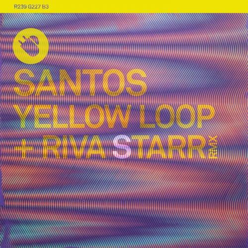 Yellow Loop - Single by Santos