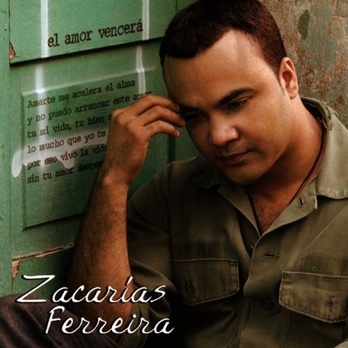 El Amor Vencerá de Zacarias Ferreira