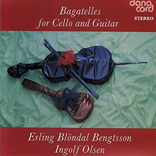 Bagatelles For Cello & Olsen by Erling Blöndal Bengtsson