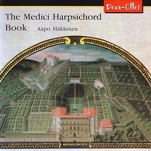 The Medici Harpsichord Book de Aapo Häkkinen