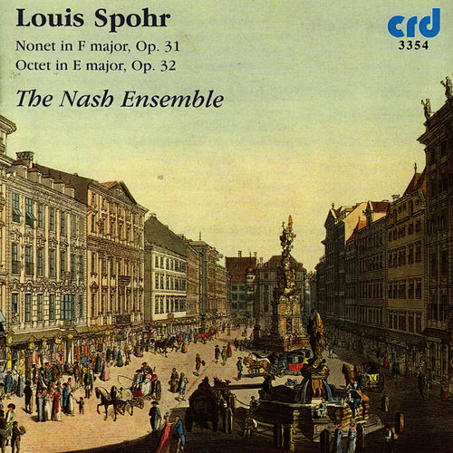 Spohr: Nonet & Octet von The Nash Ensemble