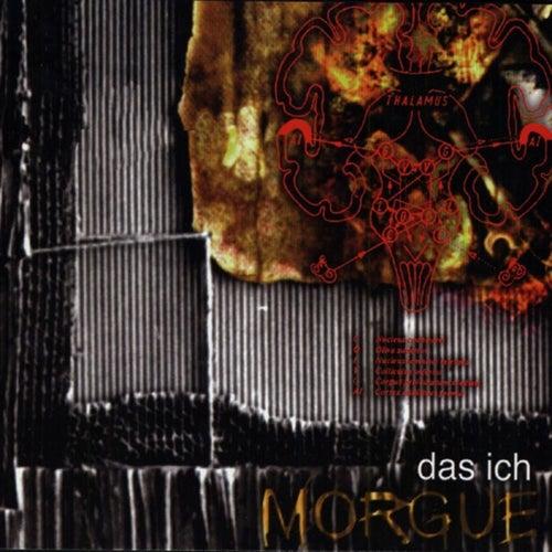Morgue by Das Ich