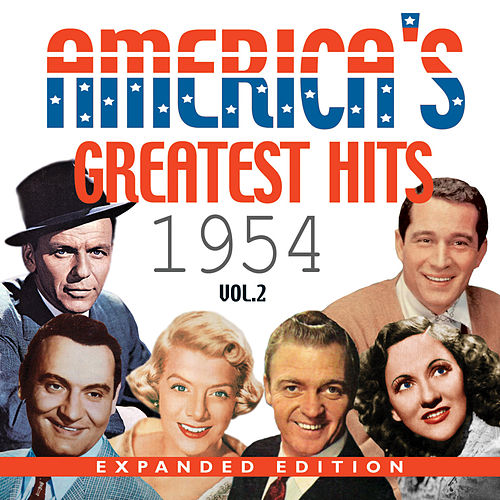 America's Greatest Hits 1954 (Expanded Edition), Vol. 2 by Various Artists