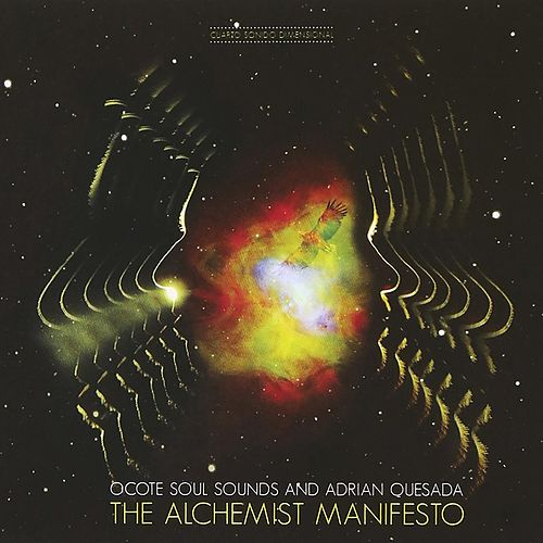 The Alchemist Manifesto de Ocote Soul Sounds