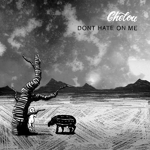 Don't Hate on Me de Chelou
