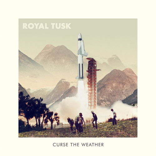 Curse the Weather de Royal Tusk