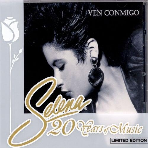 Ven Conmigo - Selena 20 Years Of Music by Selena
