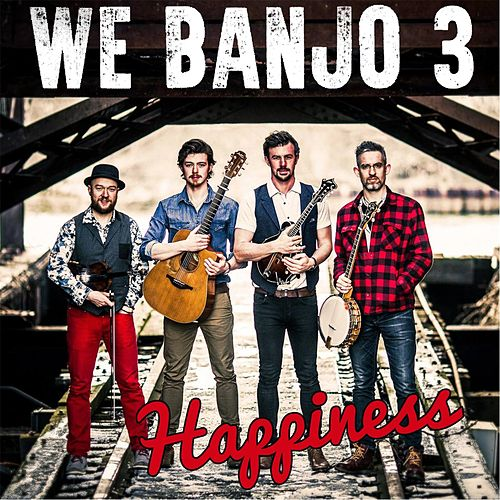 Happiness von We Banjo 3
