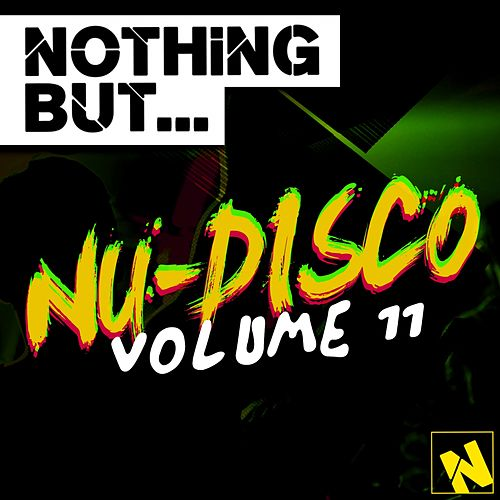 Nothing But... Nu-Disco, Vol. 11 - EP by Various Artists