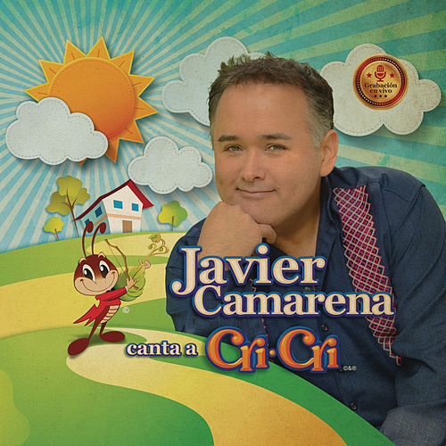 Javier Camarena Canta a Cri Cri de Javier Camarena
