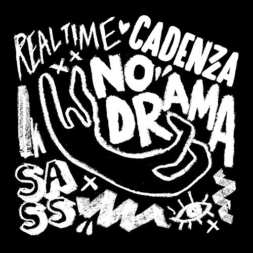 No Drama - EP by Cadenza