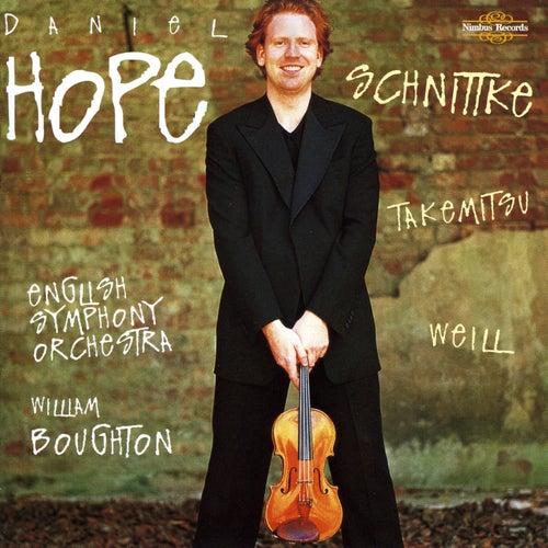 Schnittke, Takemitsu & Weill: Violin Concertos by Daniel Hope