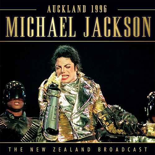Auckland 1996 (Live) by Michael Jackson