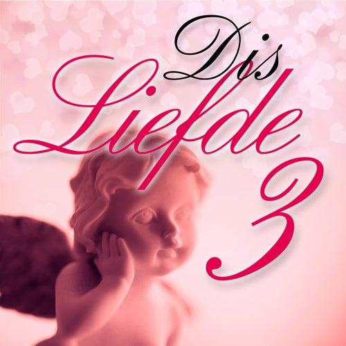Dis Liefde, Vol. 3 de Various Artists