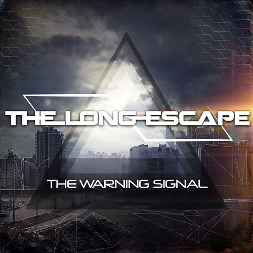 The Warning Signal by The Long Escape