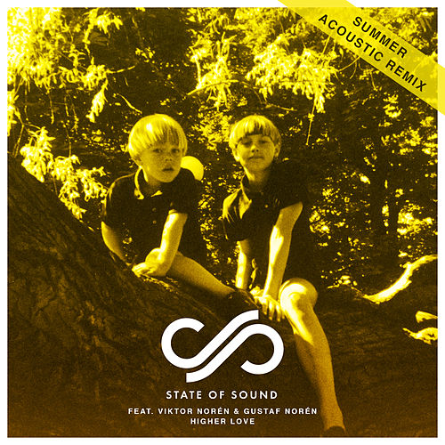 Higher Love (Summer Acoustic  Remix) von State of Sound