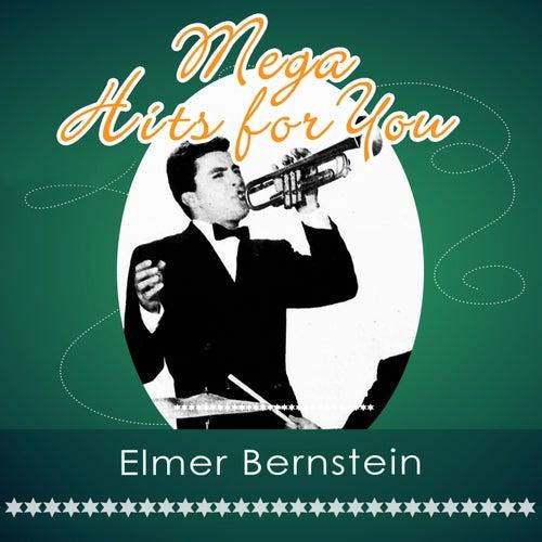 Mega Hits For You von Elmer Bernstein