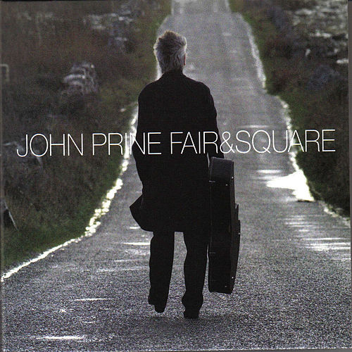 Fair and Square von John Prine