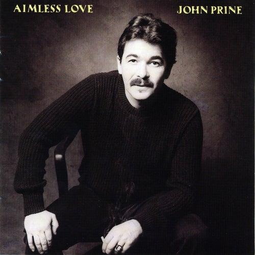 Aimless Love von John Prine