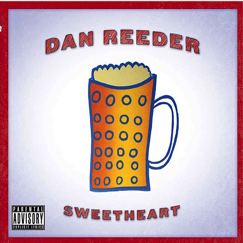 Sweetheart by Dan Reeder