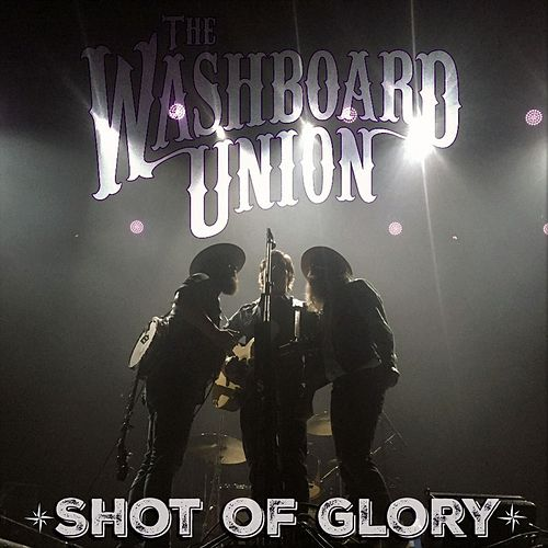 Shot Of Glory (Diesel Turbo Remix) by The Washboard Union