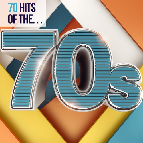 70 Hits of the 70s by Various Artists