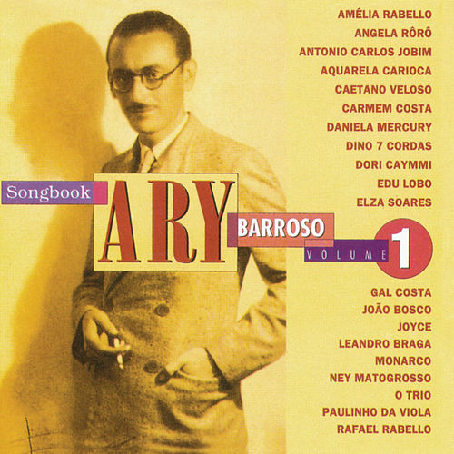 Songbook Ary Barroso, Vol. 1 de Various Artists